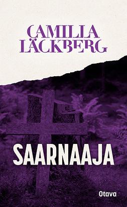 Läckberg, Camilla - Saarnaaja, ebook