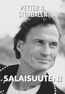 Stordalen, Petter A. - Salaisuuteni, e-kirja