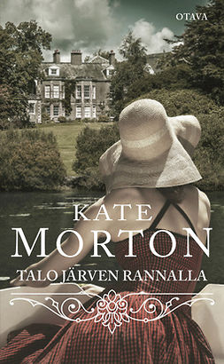Morton, Kate - Talo järven rannalla, e-kirja