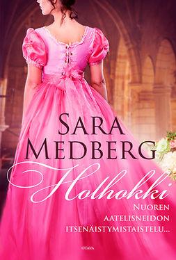 Medberg, Sara - Holhokki, e-kirja
