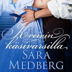 Medberg, Sara - Kreivin käsivarsilla, audiobook