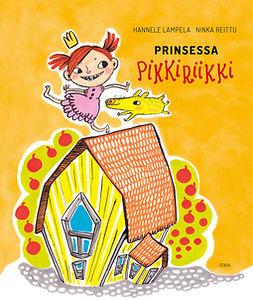 Lampela, Hannele - Prinsessa Pikkiriikki, ebook