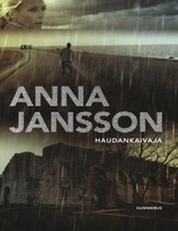 Jansson, Anna - Haudankaivaja, e-kirja