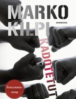 Kilpi, Marko - Kadotetut, e-kirja