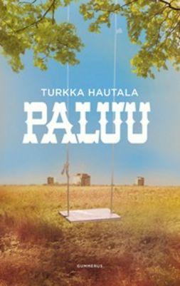 Hautala, Turkka - Paluu, e-kirja