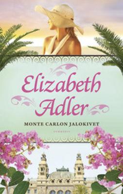 Adler, Elizabeth - Monte Carlon jalokivet, e-kirja