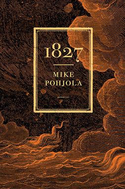 Pohjola, Mike - 1827, ebook