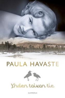 Havaste, Paula - Yhden toivon tie, e-bok