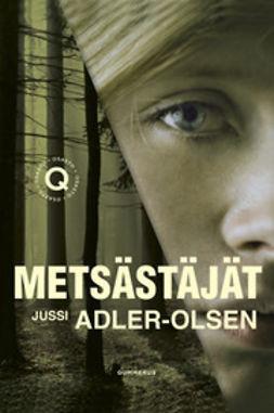 Adler-Olsen, Jussi - Metsästäjät, e-kirja