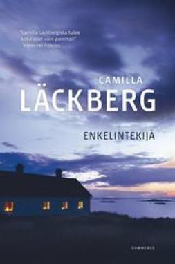Läckberg, Camilla - Enkelintekijä, ebook