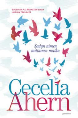 Ahern, Cecelia - Sadan nimen mittainen matka, e-kirja