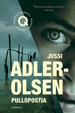 Adler-Olsen, Jussi - Pullopostia, e-kirja