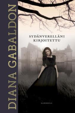 Gabaldon, Diana - Sydänverelläni kirjoitettu, e-kirja
