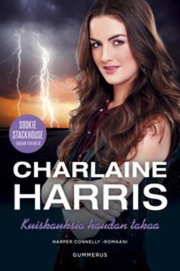 Harris, Charlaine - Kuiskauksia haudan takaa, e-kirja