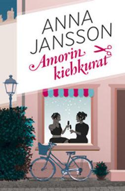 Jansson, Anna - Amorin kiehkurat, e-kirja