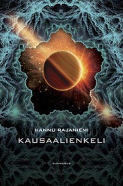 Rajaniemi, Hannu - Kausaalienkeli, e-kirja
