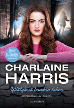 Harris, Charlaine - Yllätyksiä haudan takaa, e-kirja