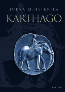 Heikkilä, Jukka M. - Karthago, e-bok