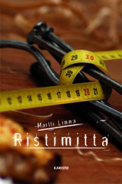 Linna, Martti - Ristimitta, ebook
