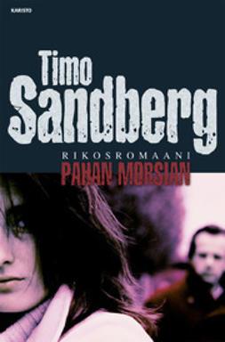 Sandberg, Timo - Pahan morsian: rikosromaani, e-kirja