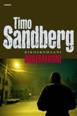 Sandberg, Timo - Dobermanni: rikosromaani, e-kirja