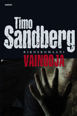 Sandberg, Timo - Vainooja: rikosromaani, e-kirja