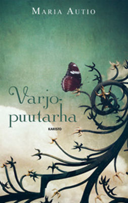 Autio, Marja - Varjopuutarha, ebook