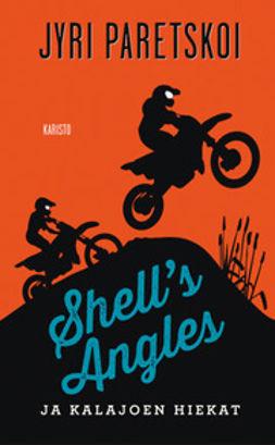 Shell's Angles ja Kalajoen hiekat