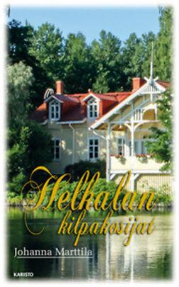 Marttila, Johanna - Helkalan kilpakosijat, e-bok