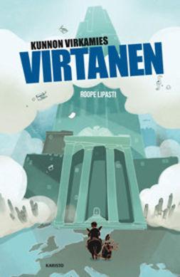 Lipasti, Roope - Kunnon virkamies Virtanen, ebook