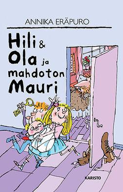 Hili & Ola ja mahdoton Mauri
