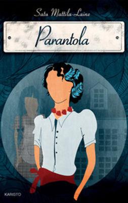 Mattila-Laine, Satu - Parantola, ebook