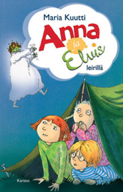 Kuutti, Maria - Anna ja Elvis leirillä, e-kirja