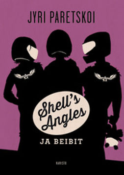 Paretskoi, Jyri - Shell´s Angles ja beibit, ebook