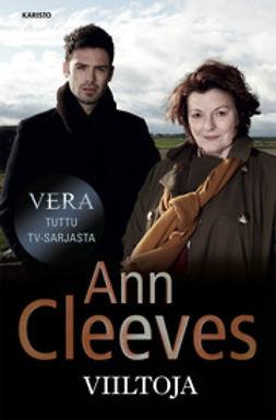 Cleeves, Ann - Vera: Viiltoja, e-kirja