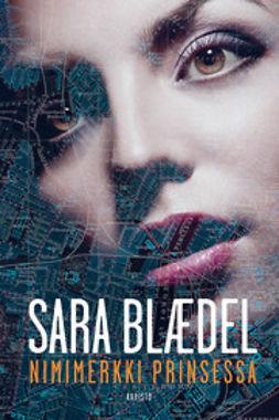 Blaedel, Sara - Nimimerkki Prinsessa, e-kirja