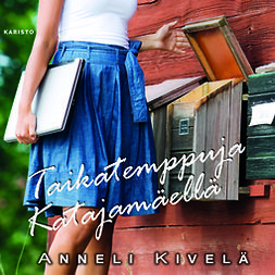 Kivelä, Anneli - Taikatemppuja Katajamäellä, äänikirja