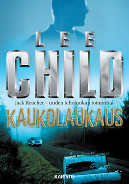 Child, Lee - Kaukolaukaus, e-kirja
