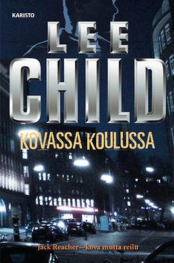Child, Lee - Kovassa koulussa, audiobook