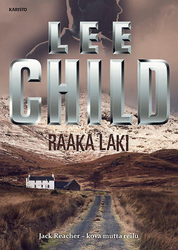 Child, Lee - Raaka laki, e-kirja
