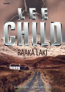 Child, Lee - Raaka laki, audiobook