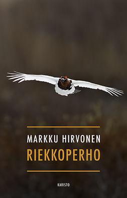 Hirvonen, Markku - Riekkoperho, e-kirja
