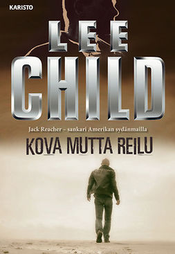 Child, Lee - Kova mutta reilu, audiobook