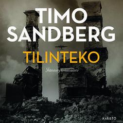 Sandberg, Timo - Tilinteko, audiobook