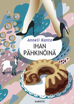 Kanto, Anneli - Ihan pähkinöinä, e-kirja