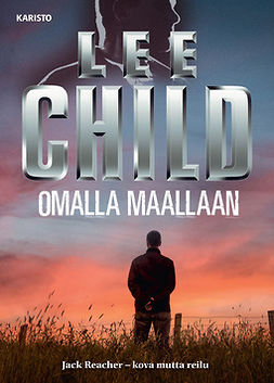 Child, Lee - Omalla maallaan, ebook