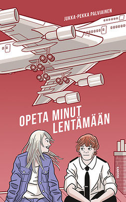 Palviainen, Jukka-Pekka - Opeta minut lentämään:, e-kirja