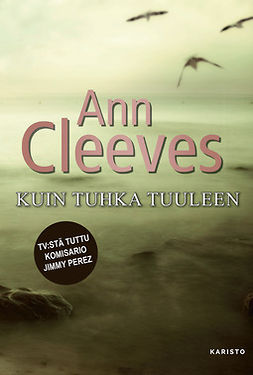Cleeves, Ann - Kuin tuhka tuuleen, e-kirja