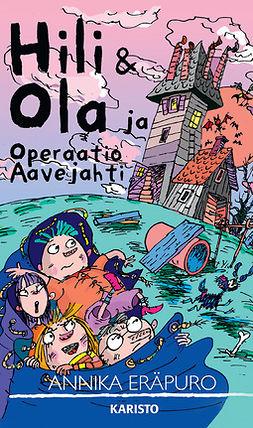 Eräpuro, Annika - Hili & Ola ja Operaatio Aavejahti, e-kirja