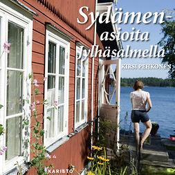 Pehkonen, Kirsi - Sydämenasioita Jylhäsalmella, audiobook